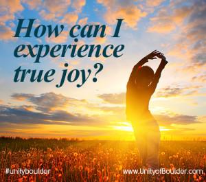 how can I experience joy